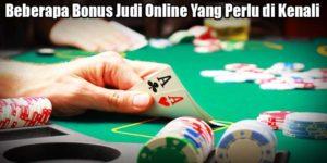 Beberapa Bonus Judi Online Yang Perlu di Kenali
